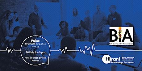 Pulse - NI's Health Innovation Meet up tickets