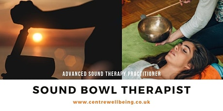 Advanced Sound Therapy Practitioner - Sound Bowl Therapist tickets