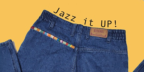 Jazz it UP - up-cycling  embroidery workshop - March Edition tickets