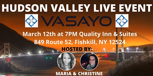 Vasayo Hudson Valley Live Event