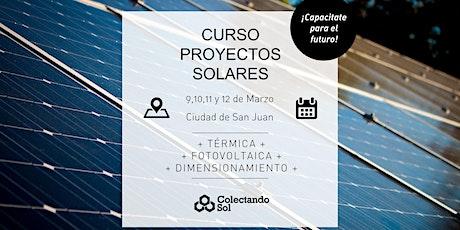 Curso de Proyectos Solares // San Juan  Marzo 2020 entradas