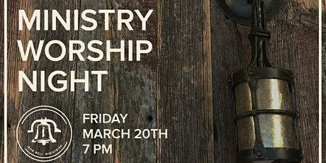 March Ministry Worship Night tickets