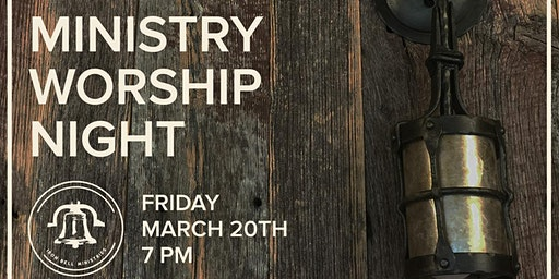 March Ministry Worship Night