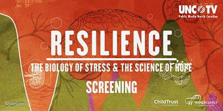UNC-TV's Resilience Screening & Discussion tickets
