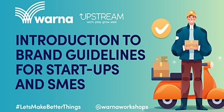 Introduction to brand guidelines for start-ups and SMEs tickets