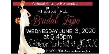 June 3rd FREE Bridal Show at JFK Hilton Hotel in Jamaica, NY
