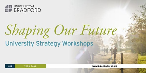 Shaping Our Future: University Strategy Workshops