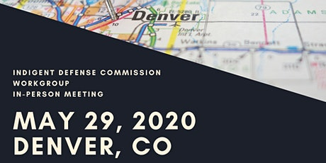 Indigent Defense Commission In-Person Meeting tickets