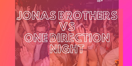Jonas Brothers vs. One Direction Night tickets