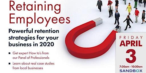 Retaining Employees - Top 3 Retention Strategies of 2020