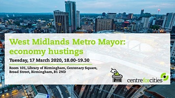 West Midlands Metro Mayor Elections 2020 — Economy hustings