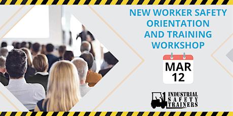 New Worker Safety Orientation & Training Workshop tickets