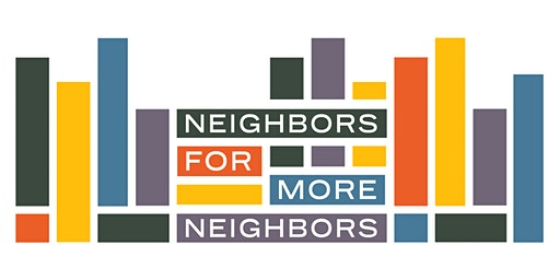 Neighbors for More Neighbors - Ann Arbor Kickoff