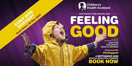Children's Health Scotland Conference 2020 | Feeling Good tickets
