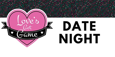 Love's Got Game: Weekday Relationship reFRESH tickets