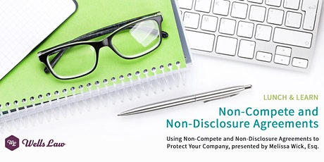 LUNCH & LEARN: Protecting Your Business Assets With Restrictive Covenants tickets
