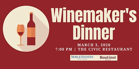 Winemaker's Dinner - Noble Estates & Boutinot x The Broadview Hotel tickets