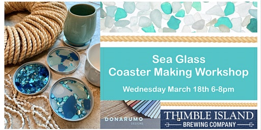 SOLD OUT Sea Glass Coaster Making Workshop