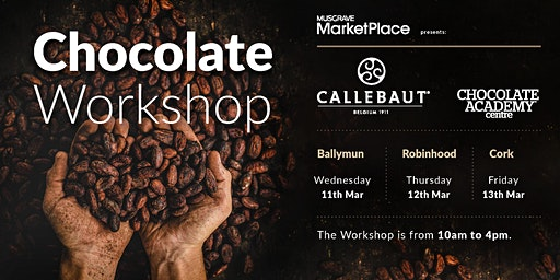 Callebaut Chocolate Academy Workshop - Robinhood