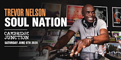 Trevor Nelson's Soul Nation Cambridge tickets