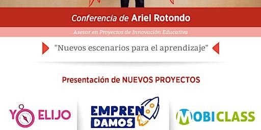 Innovación Educativa - Conferencia de Ariel Rotond