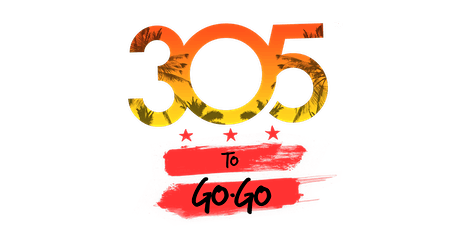 305 To Go-Go tickets