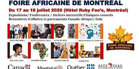 FOIRE AFRICAINE DE MONTRÉAL - 6eme édition billets