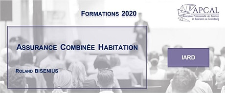 Assurance Combinée Habitation - FORMATION DIGITALE tickets