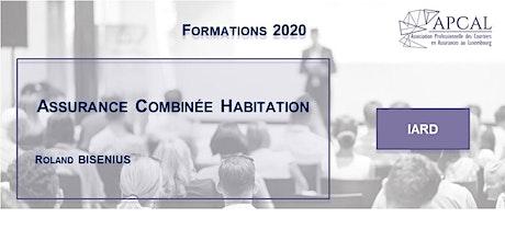 Assurance Combinée Habitation - FORMATION DIGITALE Tickets