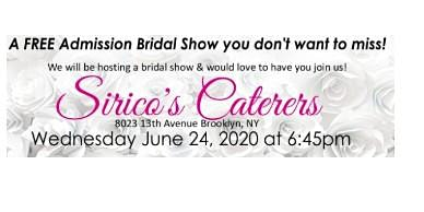 June 24th FREE Bridal Show at Sirico's Caterers in Brooklyn, NY