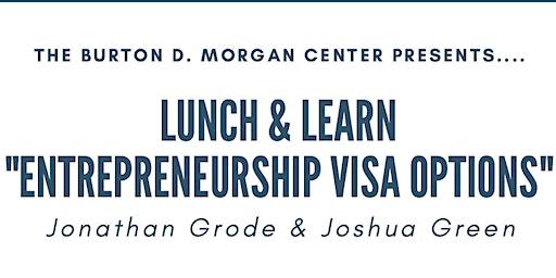 Visa Options for Entrepreneurs Lunch & Learn