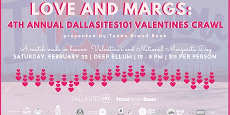 Love and Margs: 4th Annual Dallasites101 Valentine's Crawl  tickets