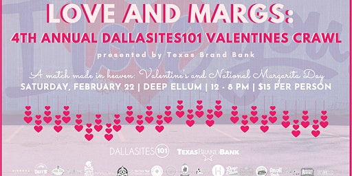 Love and Margs: 4th Annual Dallasites101 Valentine's Crawl