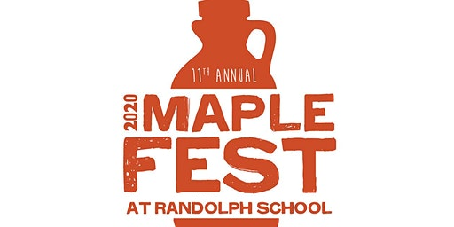 11th Annual Maple Fest at Randolph School