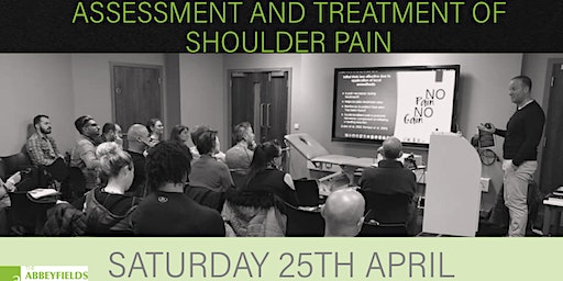 Assessment and Treatment of Shoulder Pain