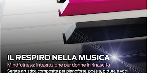 IL RESPIRO NELLA MUSICA. Mindfulness: integrazione per donne in rinascita