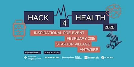 Hack4Health Inspirational pre-event Antwerp tickets