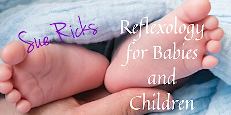 Reflexology for Babies and Children - Practitioner and Instructor Course tickets