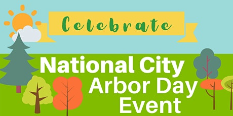 National City Arbor Day Event tickets