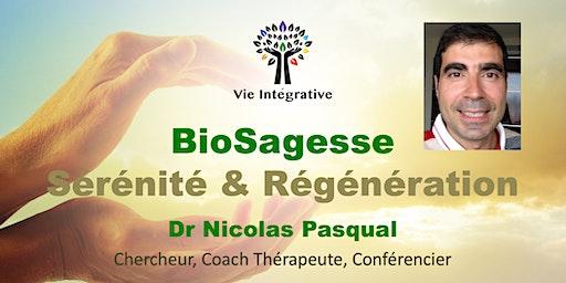 Conf-Séance : BioSagesse, Sérénité et Régénération.