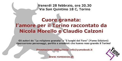 Cuore granata: l'amore per il Torino raccontato da Morello e Calzoni
