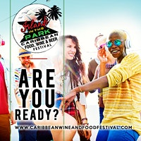2020 Islands In The Park CARIBBEAN Food, Wine & Beer Festival