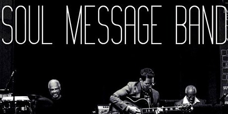 Soul Message Band LIVE @ Black Dolphin tickets
