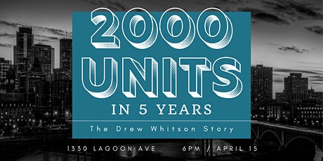 2000 Units in 5 Years: The Drew Whitson Story tickets