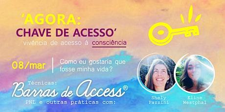 Vivência  'AGORA : CHAVE DE ACESSO' ingressos