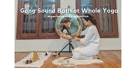 Gong Sound Bath (Sound Healing) | Whole Yoga (Bugis, Singapore) tickets