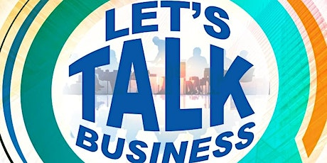 Let's Talk Business: Growing in Business on Purpose  tickets