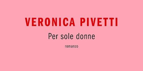 Presentazione libro Veronica Pivetti biglietti