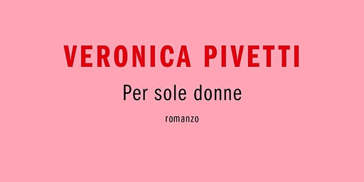 Presentazione libro Veronica Pivetti
