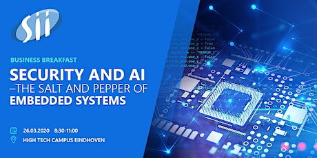 Business breakfast: Security and AI in Embedded systems tickets